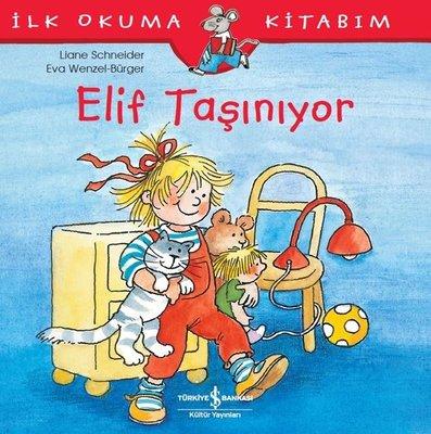 Elif Taşınıyor-İlk Okuma Kitabım