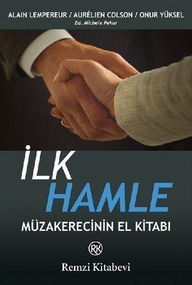 İlk Hamle - Müzakerecinin El Kitabı