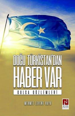 Doğu Türkistandan Haber Var - Gulca Gözlemleri