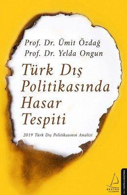 Türk Dış Politikasında Hasar Tespiti - 2019 Türk Dış Politikasının Analizi