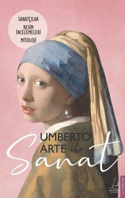Umberto Arte ile Sanat 2 - Sanatçılar Resim İncelemeleri Mitoloji