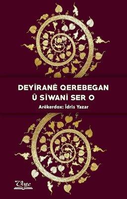 Deyirane Qerebegan u Siwani Ser o