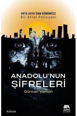 Anadolu'nun Şifreleri - Orta Asya'dan Günümüze Bir Ahlat Polisiyesi