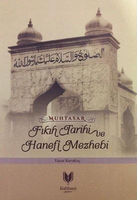 Muhtasar Fıkıh Tarihi ve Hanefi Mezhebi