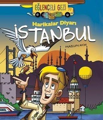 Harikalar Diyarı İstanbul - Eğlenceli Gezi