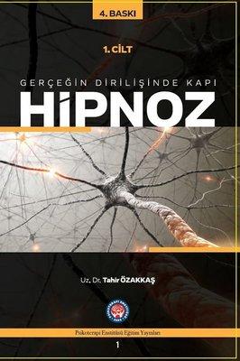 Gerçeğin Dirilişine Kapı Hipnoz 1. Cilt
