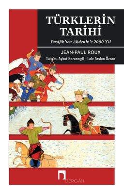 Türklerin Tarihi - Pasifikten Akdenize 2000 Yıl