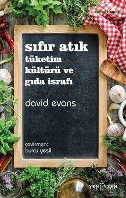 Sıfır Atık: Tüketim Kültürü ve Gıda İsrafı