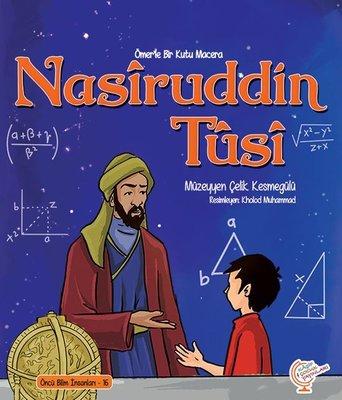 Nasiruddin Tusi - Bir Kutu Macera - Öncü Bilim İnsanları 16