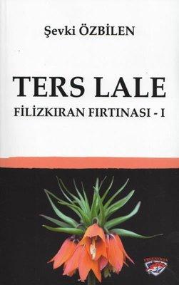 Ters Lale - Filizkıran Fırtınası 1