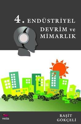 4.Endüstriyel Devrim ve Mimarlık