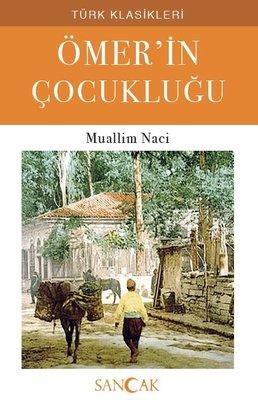 Ömerin Çocukluğu - Türk Klasikleri