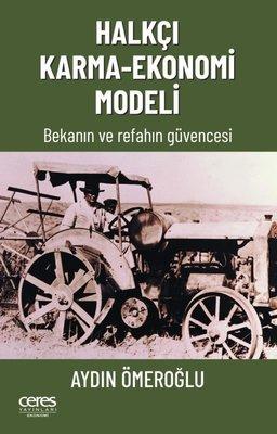 Halkçı Karma - Ekonomi Modeli