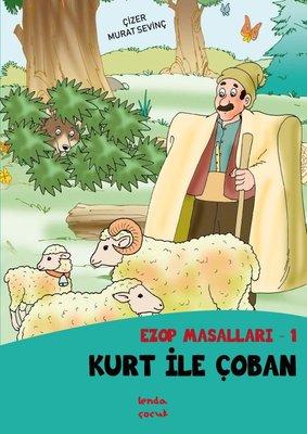 Kurt ile Çoban - Ezop Masalları 1