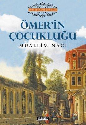 Ömer'in Çocukluğu - Türk Edebiyatı Klasikleri