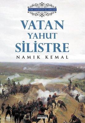 Vatan Yahut Silistre - Türk Edebiyatı Klasikleri