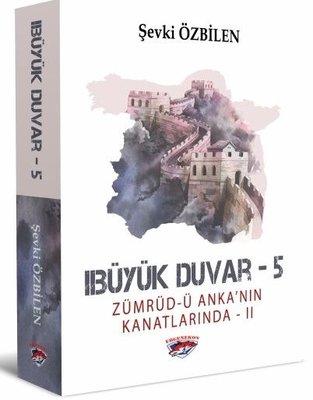 Zümrüd'ü Anka'nın Kanatlarında 2 - Büyük Duvar 5