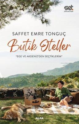 Butik Oteller - Ege ve Akdenizden Seçtiklerim