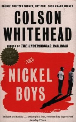 The Nickel Boys: Winner of the Pulitzer Prize for Fiction