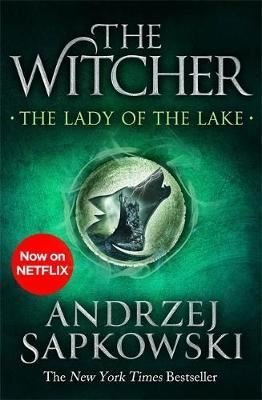 The Lady of the Lake: Witcher 5 – Now a major Netflix show (The Witcher)