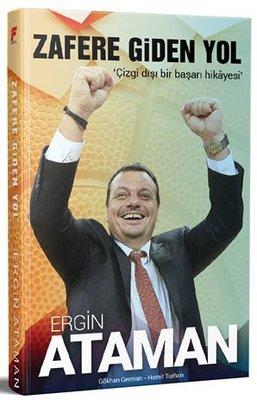 Zafere Giden Yol: Ergin Ataman