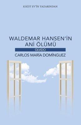 Waldemar Hansenin Ani Ölümü