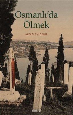 Osmanlıda Ölmek