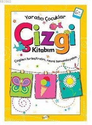 Yaratıcı Çocuklar Çizgi Kitabım 6 Yaş