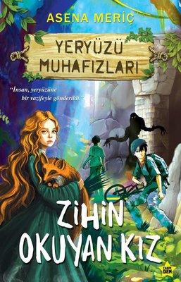 Yeryüzü Muhafızları - Zihin Okuyan Kız