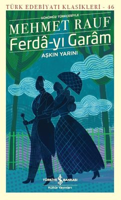 Ferda-yı Garam - Türk Edebiyatı Klasikleri 46