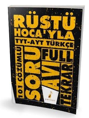 Rüştü Hoca'yla TYT - AYT Türkçe Soru Avı - 101 Çözümlü Soru