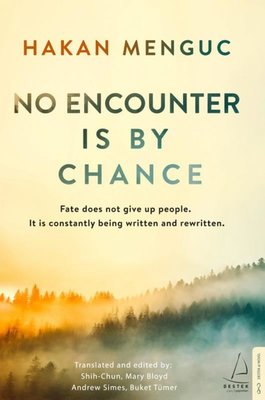 No Encounter is by Chance