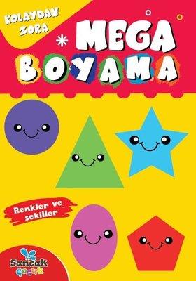 Mega Boyama - Renkler ve Şekiller - Kolaydan Zora