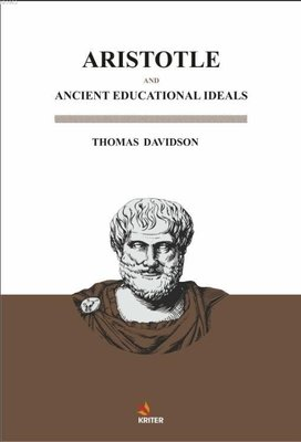 Aristotle and Ancient Educational İdeals