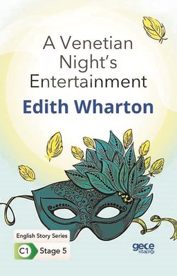 A Venetian Night's Entertainment - English Story Series - C1 Stage 5