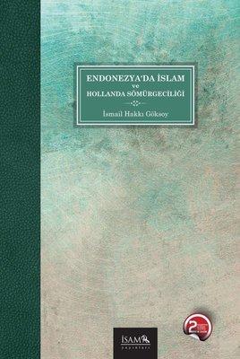 Endonezyada İslam ve Hollanda Sömürgeciliği