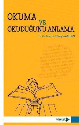 Okuma ve Okuduğunu Anlama