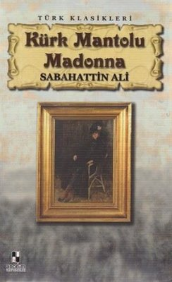Kürk Mantolu Madonna - Türk Klasikleri