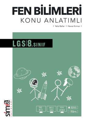 8. Sınıf Fen Bilimleri Konu Anlatım Kitabı