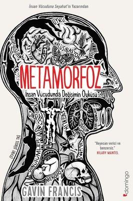Metamorfoz İnsan Vücudunda Değişimin Öyküsü