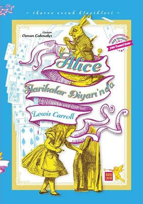 Alice Harikalar Diyarında - İkaros Çocuk Klasikleri