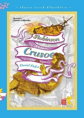 Robinson Crusoe - İkaros Çocuk Klasikleri