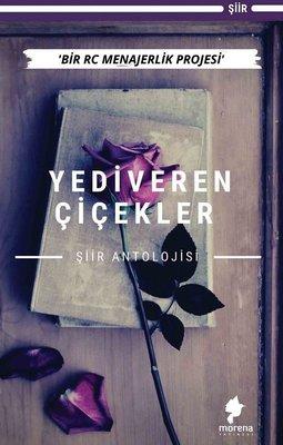 Yediveren Çiçekler - Şiir Antolojisi