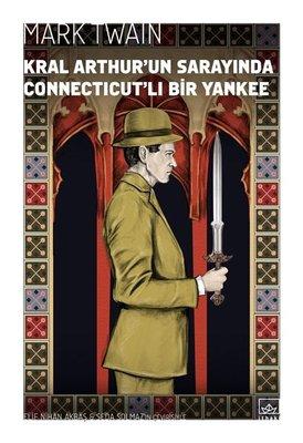 Kral Arthurun Sarayında Connecticutlı Bir Yankee
