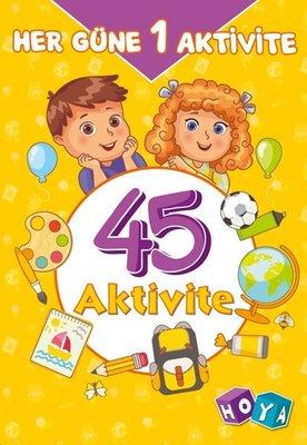 Her Güne 1 Aktivite - 45 Aktivite