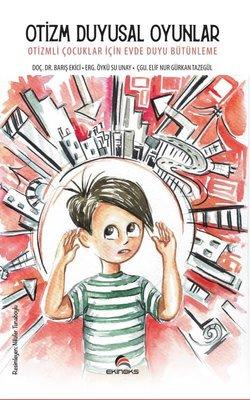Otizm Duyusal Oyunlar - Otizmli Çocuklar İçin Evde Duyu Bütünleme