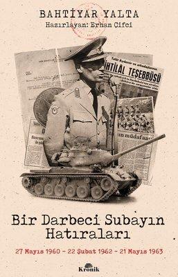 Bir Darbeci Subayın Hatıraları