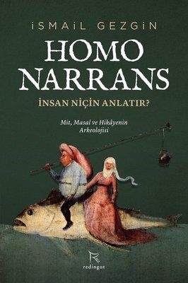 Homo Narrans: İnsan Niçin Anlatır?
