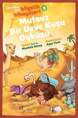 Mutsuz Bir Deve Kuşu Öyküsü: Çocuklar için Bilgelik Hikayeleri - 8