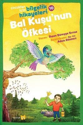 Bal Kuşu'nun Öfkesi: Çocuklar için Bilgelik Hikayeleri - 10